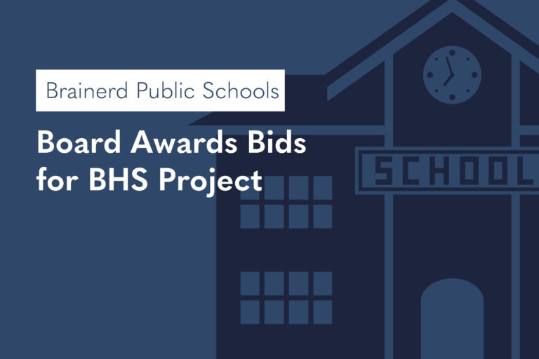 Brainerd Public Schools Board Awards Bids for BHS Project